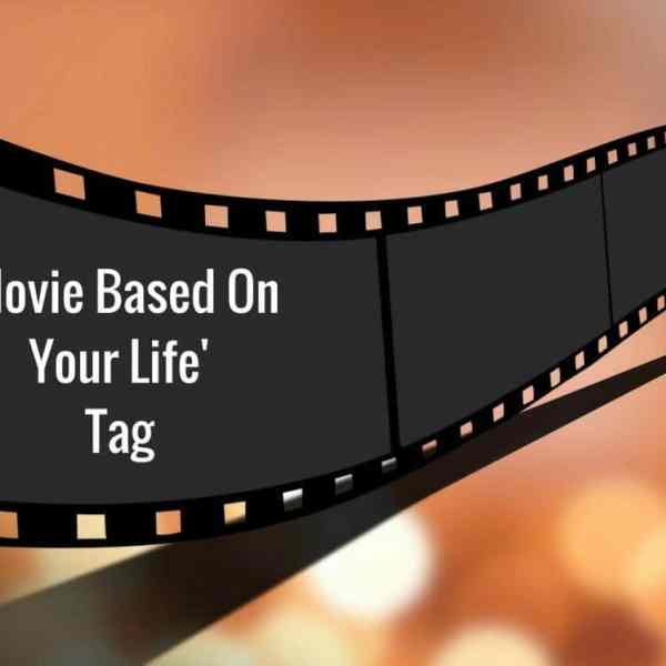 Movie Based OnYour Life Tag