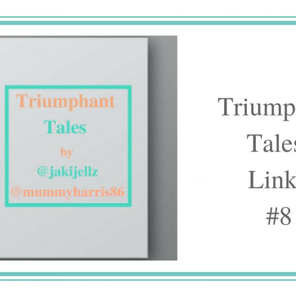Triumphant Tales Linky 8