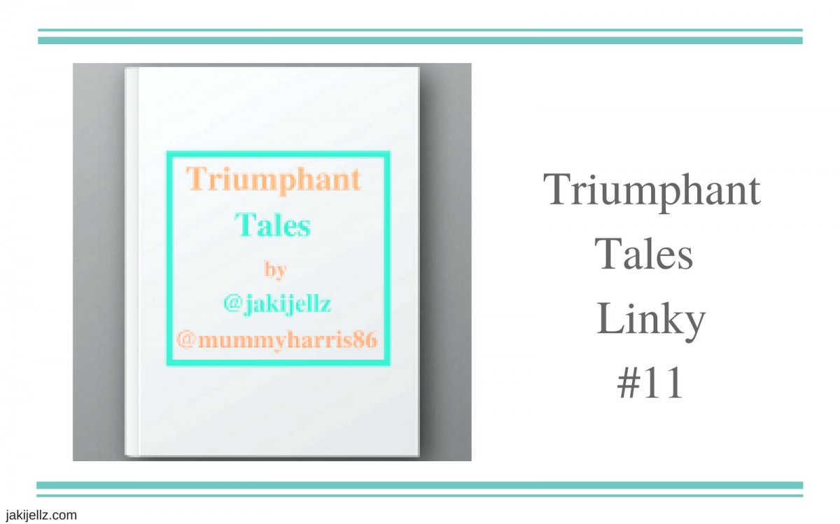 Triumphant Tales Linky #11