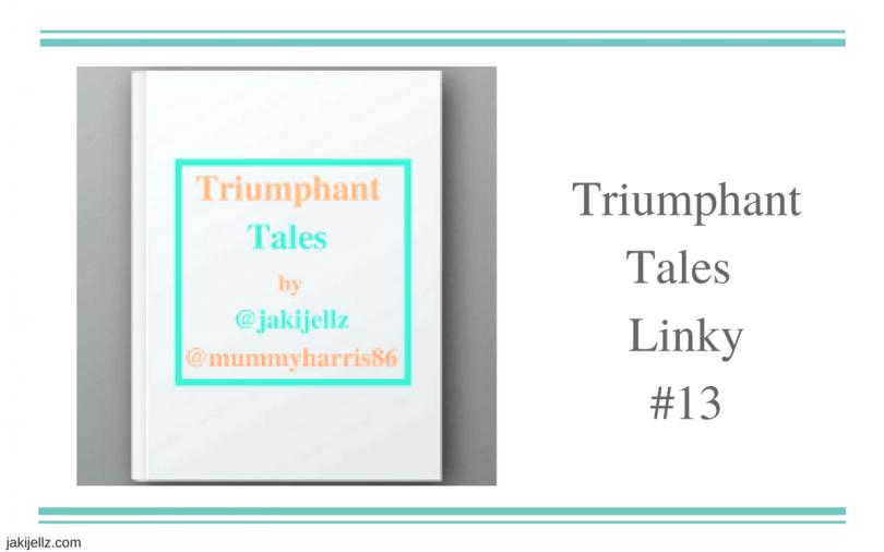 Triumphant Tales Linky #13