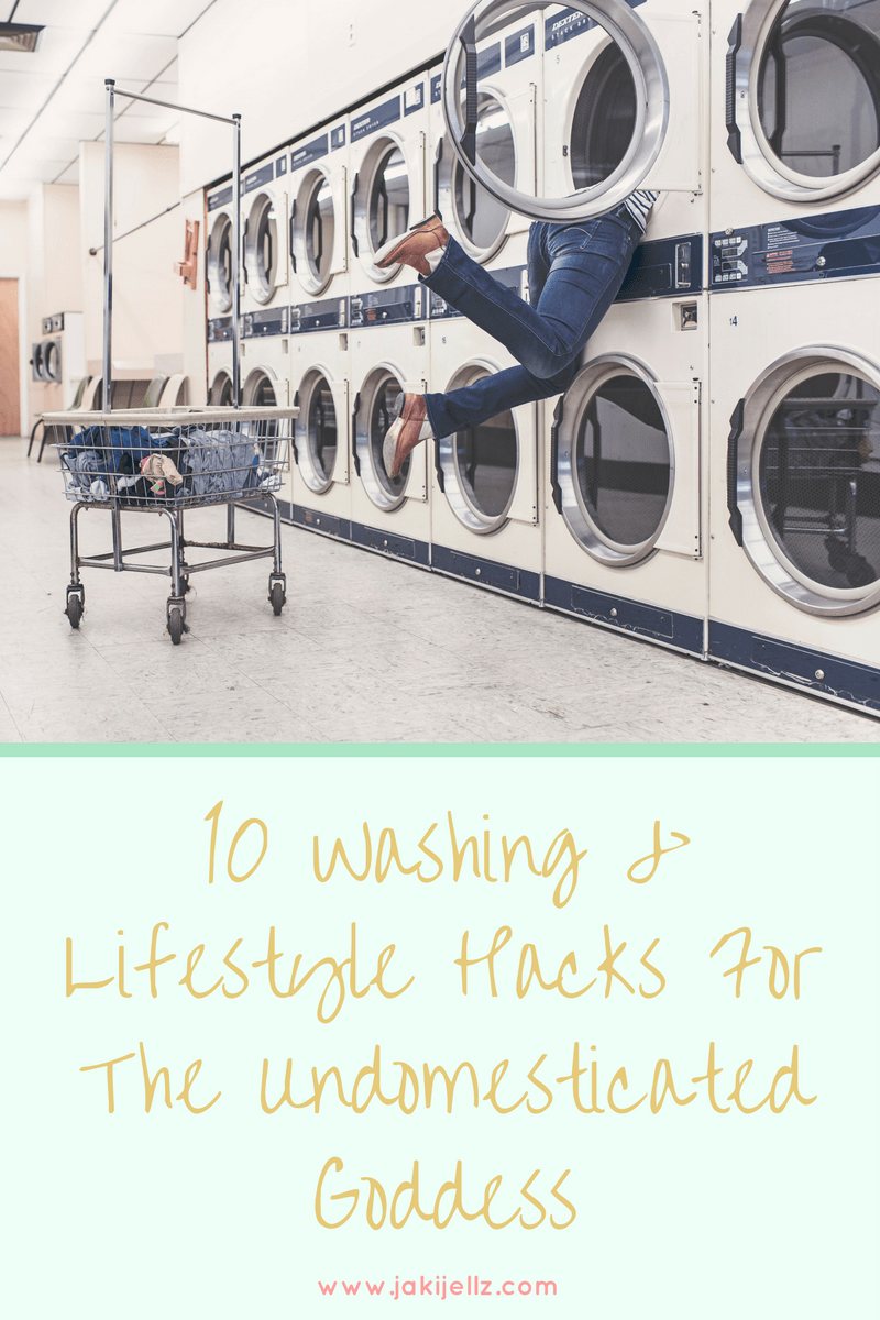 10 Washing & Lifestyle Hacks For The Undomesticated Goddess Blog Graphic