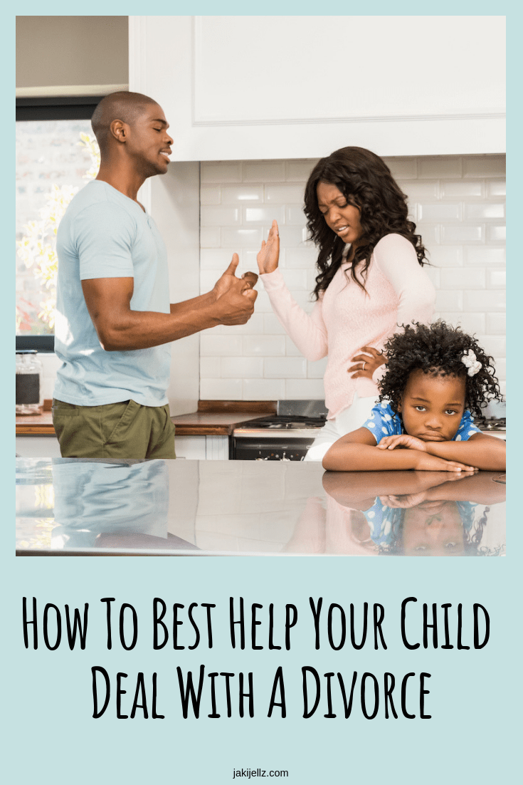 How To Best Help Your Child Deal With A Divorce