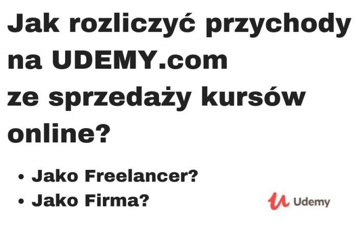 Jak rozliczać się z przychodów na Udemy? Ze sprzedaży kursów online?