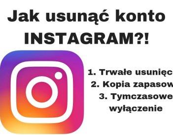Jak usunąć Instagrama lub dezaktywować konto?