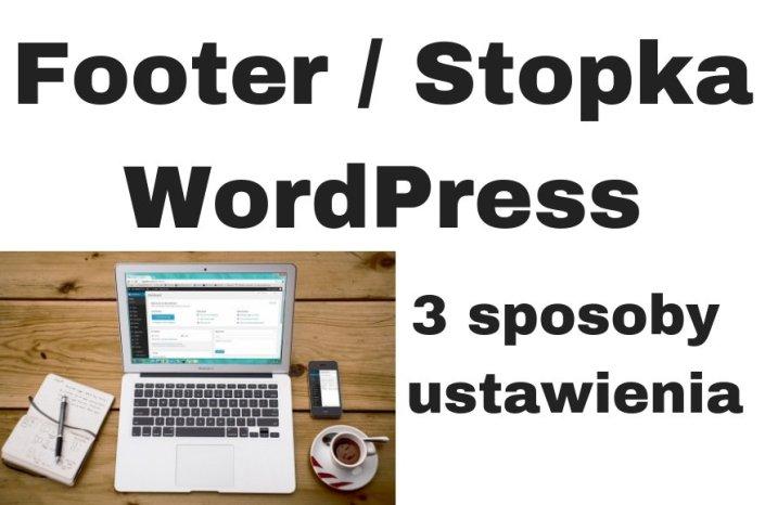 Jak ustawić stopkę / footer WordPress?