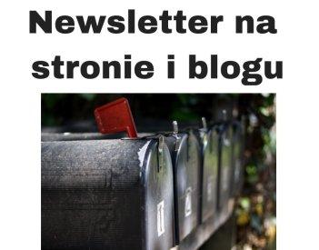 Jak zrobić newsletter na stronie i blogu?