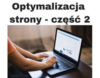 Optymalizacja strony www pod Google - część 2