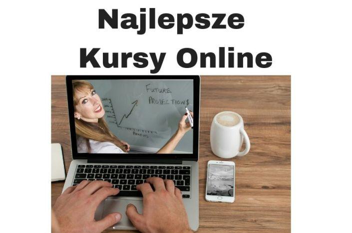 Najlepsze kursy online - darmowe i płatne