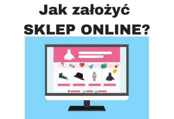 Jak założyć interesujący sklep internetowy krok po kroku