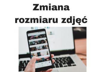 Program do obróbki zdjęć online czyli zmiana rozmiaru zdjęcia
