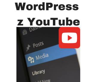 Integracja WordPress z YouTube - przycisk, filmy, playlista i galeria