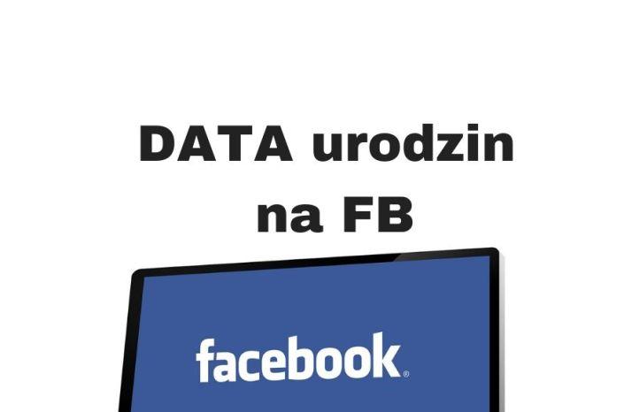 Jak zmienić lub usunąć datę urodzenia na Facebooku?