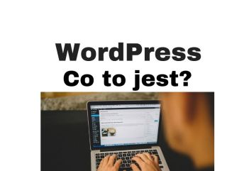 WordPress - co to jest CMS i tworzenie stron www