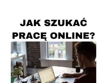Jak szukać pracę w Internecie i gdzie w 2020 roku?
