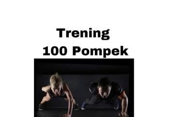 Trening 100 pompek - opinie, efekty i jak prawidłowo robić pompki