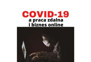Koronawirus COVID-19 i jego wpływ na pracę zdalną i biznes online