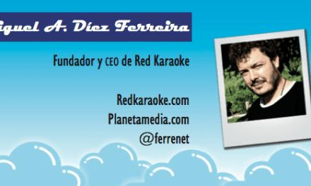 Perfil emprendedor de: Miguel A. Díez Ferreira, redkaraoke.com