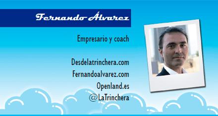 El perfil emprendedor de: Fernando Álvarez, desdelatrinchera.com