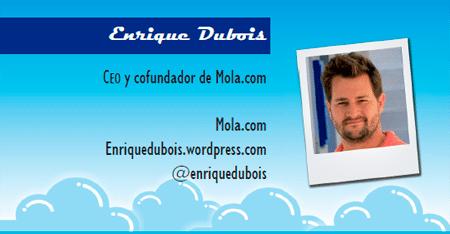 El perfil emprendedor de: Enrique Dubois, mola.com