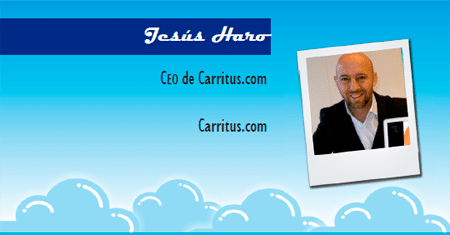 El perfil emprendedor de: Jesús Haro, carritus.com