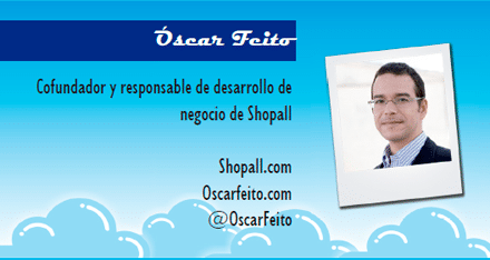 El perfil emprendedor de: Óscar Feito, shopall.com