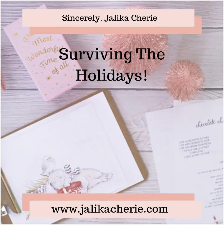 Surviving The Holidays!