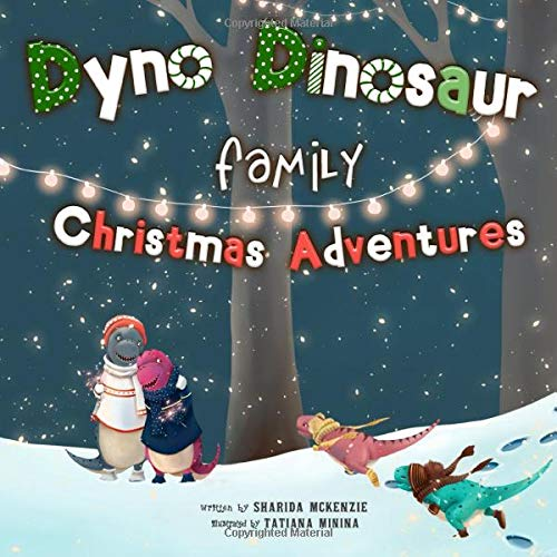 Dyno Dinosaur Family Christmas Adventures