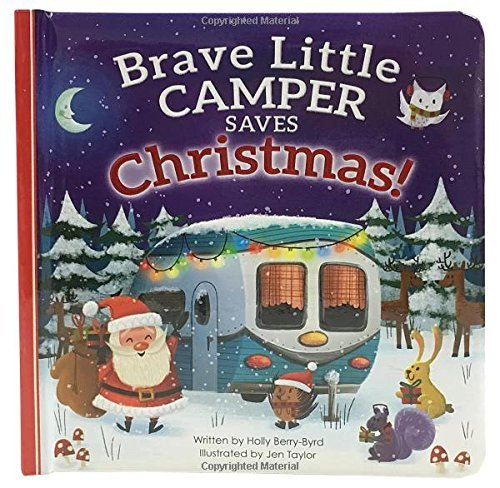 Brave Little Camper Saves Christmas Book