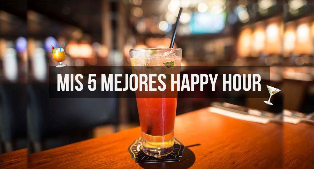 Mis 5 mejores Happy Hour en Lima