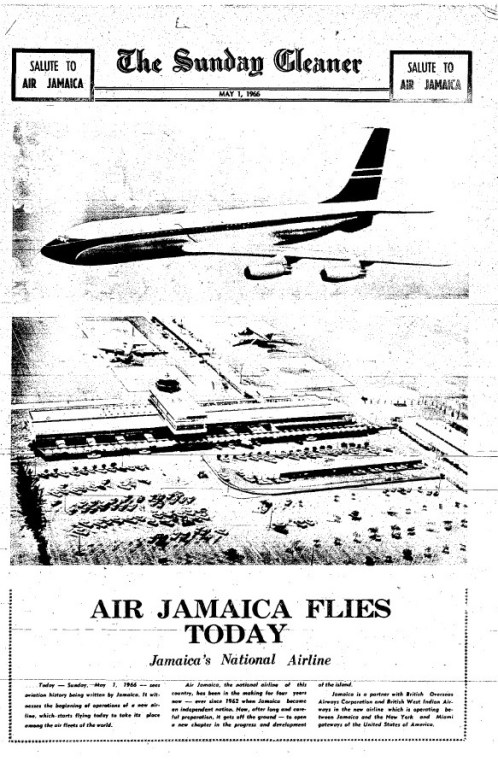 "This is the front page of the special Sunday Gleaner supplement, ""Salute to Air Jamaica"" published in celebration of Air Jamaica's inaugural flight on Sunday, May 1, 1966. (Source: The Sunday Gleaner, May 1, 1966)"