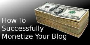 7 Sure Ways to Monetize Your Blog Number 5 Will Make You Too Rich
