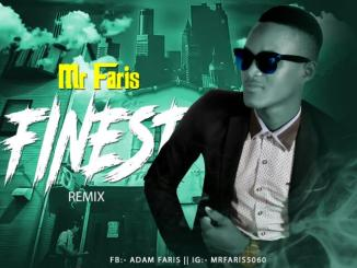 Mr Faris - Finest (Remix)