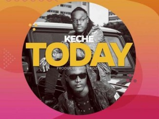 Keche – Today