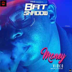 VIDEO: BRT Shadow – Money