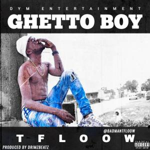 Tfloow - Ghetto Boy
