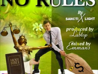Sancti ft Light – No Rules