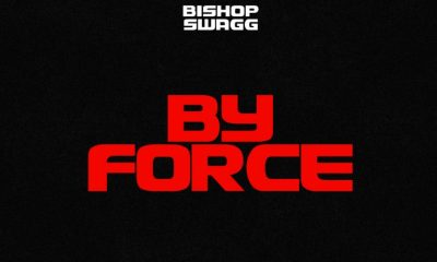 BishopSwagg - By Force