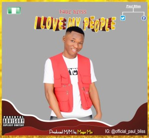 Paul Bliss – I Love My People