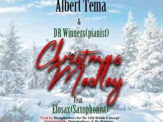 AUDIO + VIDEO: Albert Tema & Dr Winners – Christmas Medley Ft. Efo Sax