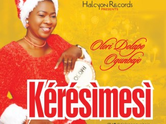 AUDIO + VIDEO: Olori Dolapo Ogunbajo - KÉRÉSÌMESÌ