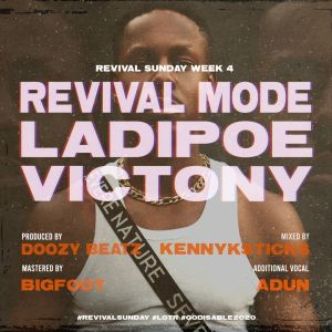 LadiPoe – Revival Mode Ft. Victony