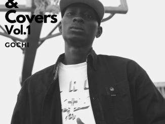 EP: Gochi - Freestyles & Covers Vol. 1