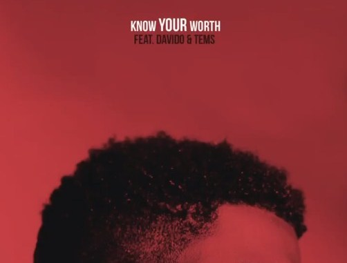 Khalid ft Davido & Tems – Know Your Worth (Remix)
