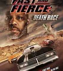 MOVIE: Fast and Fierce: Death Race (2020)