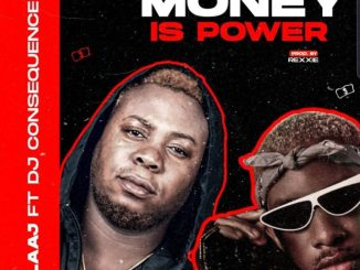 LAAJ Ft. DJ Consequence – Money Is Power