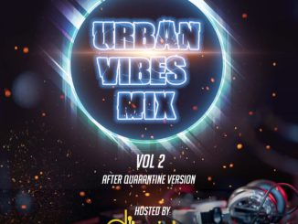 MIXTAPE: Dj Tonioly – Urban Vibes Mix (Vol. 2)