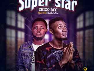 Chizo Ft Halaal - Super Star