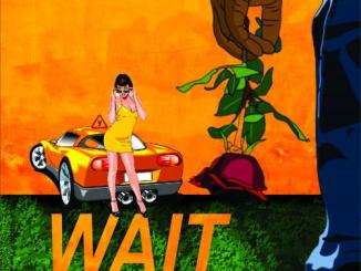 Sage – Wait Ft. Tunsoft