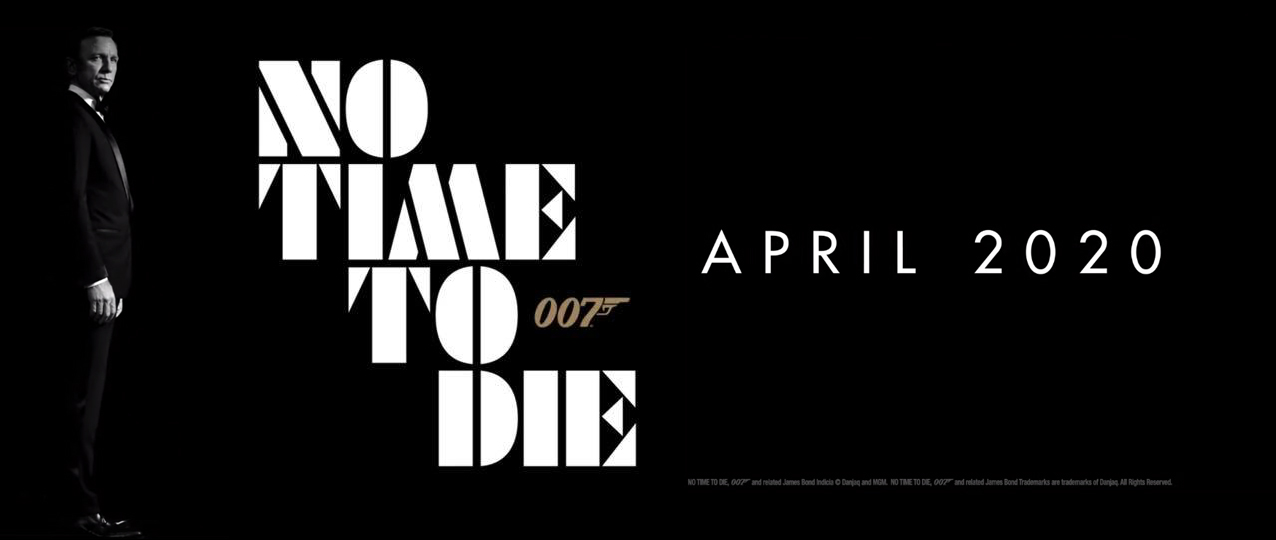 NO TIME TO DIE : Le titre de BOND 25 révélé !