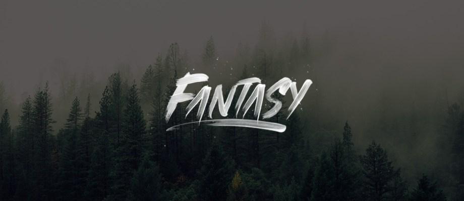 Fantasy – Brush Lettering